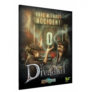 Malifaux - Through The Breach - Penny Dreadful - Days Without Accident