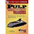 Pulp Alley: Pulp Gadgets, Guns and Vehicles 0