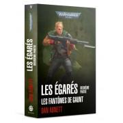 W40K : Les Egarés - Les Fantômes de Gaunt