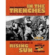 In the Trenches - Rising Sun