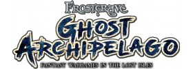 Frostgrave : Ghost Archipelago